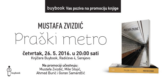 """Promocija knjige Mustafe Zvizdića  """"Praški metro"""""""