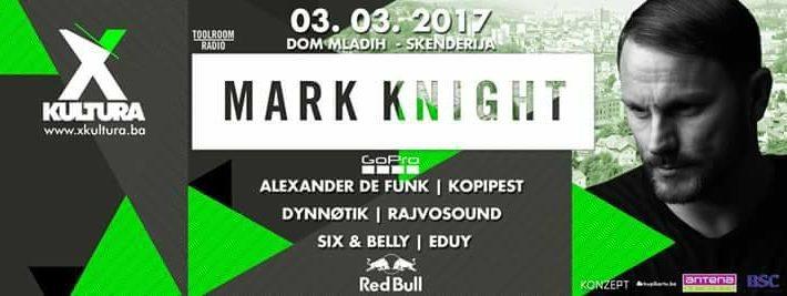 X KULTURA predstavlja / MARK KNIGHT – 3. Mart 2017. – Dom Mladih