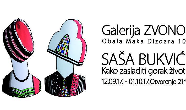"""""""Kako zasladiti gorak život"""", izložba Saše Bukvića u Zvonu"""