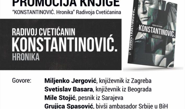"""""""KONSTANTINOVIĆ. Hronika"""", u Mikser house-u Sarajevo"""