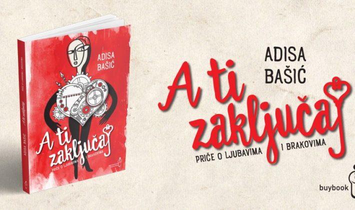 "Promocija knjige ""A ti zaključaj"" Adise Bašić u Buybooku"