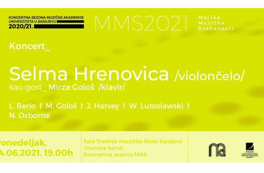 """Recital violončelistice Selme Hrenovice u okviru 14. """"Majskih muzičkih svečanosti"""""""
