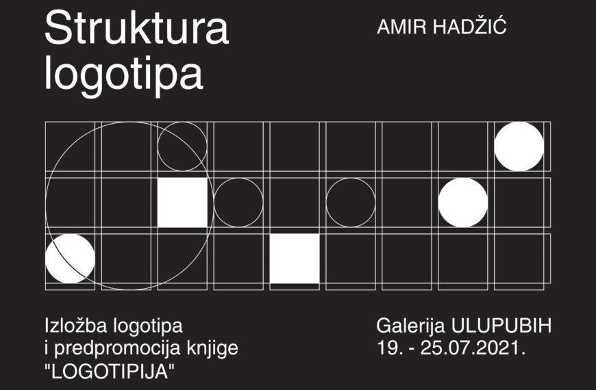"""Promocija knjige """"Logotipija – bazični principi logo dizajna"""" i izložba Amira Hadžića u galeriji ULUPUBIH"""